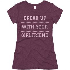 BFF Break Up With Your Girlfriend
